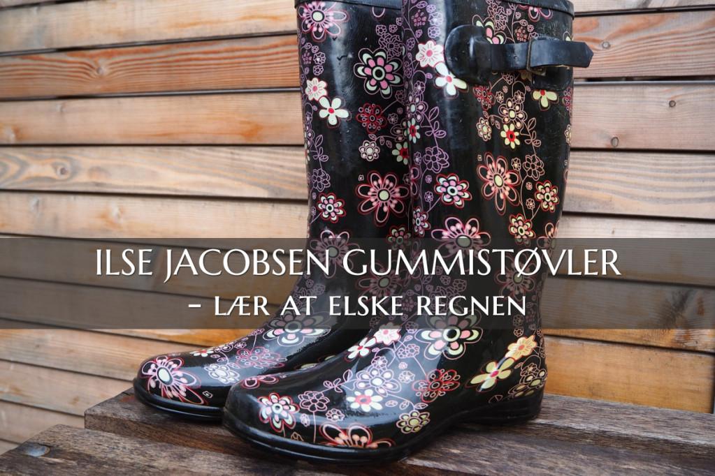 Ilse Jacobsen Gummistøvler – Lær at elske regnen